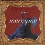 Mercy Me – One Trick Pony
