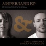 Ampersand EP – Derek Webb and Sandra McCracken