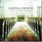 "Pre-Order Casting Crowns' New Album ""The Altar and the Door"""
