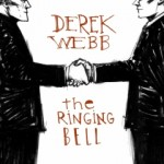 Pre-Order The Ringing Bell from Derek Webb