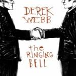 Pre-Order The Ringing Bell from Derek Webb