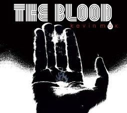 the-blood-kevin-max